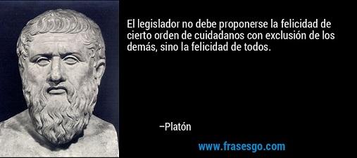20150712125035-frase-el-legislador-no-debe-proponerse-la-felicidad-de-cierto-orde-platon.jpg